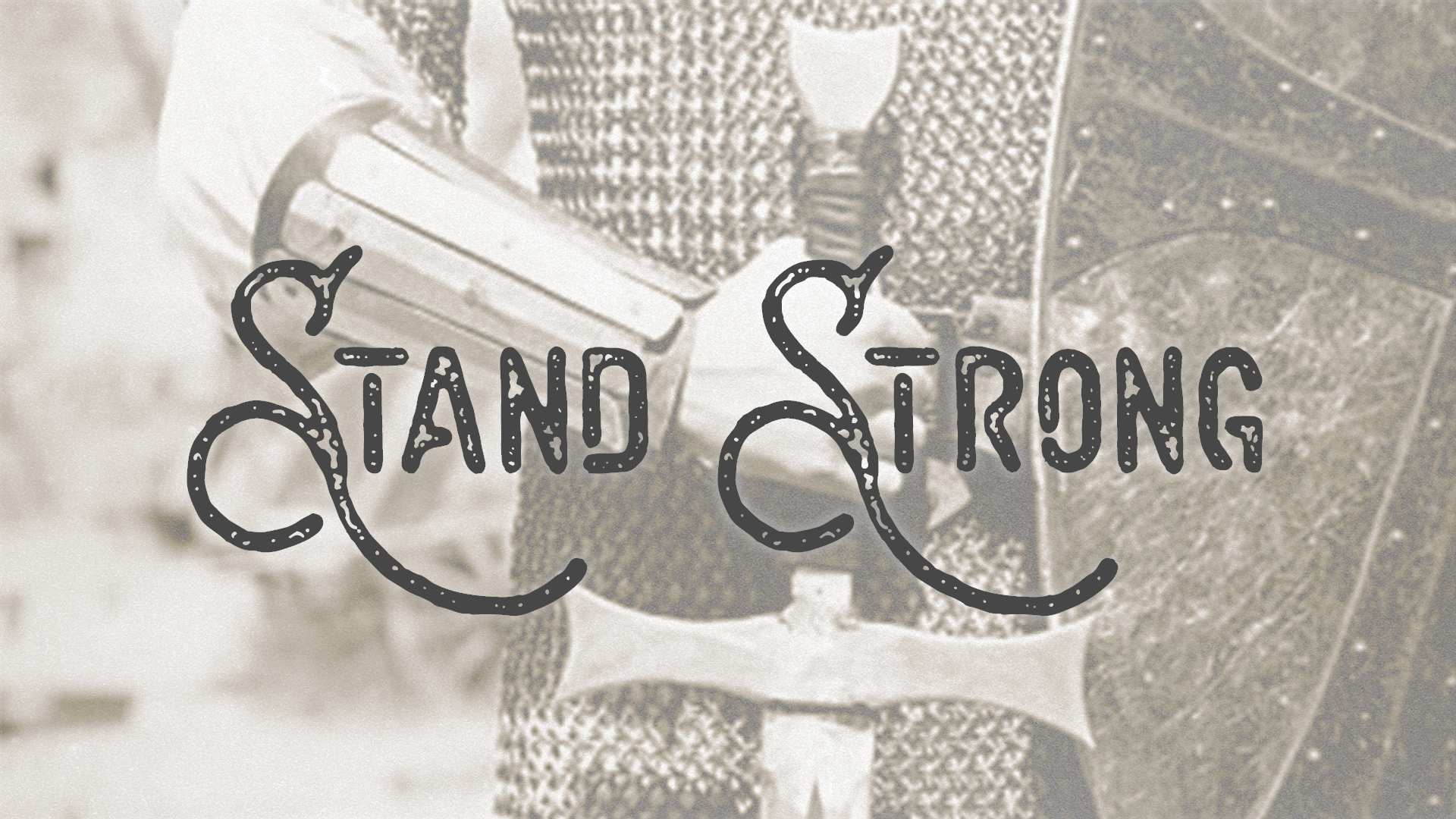 Stand Strong - Sword of the Spirit